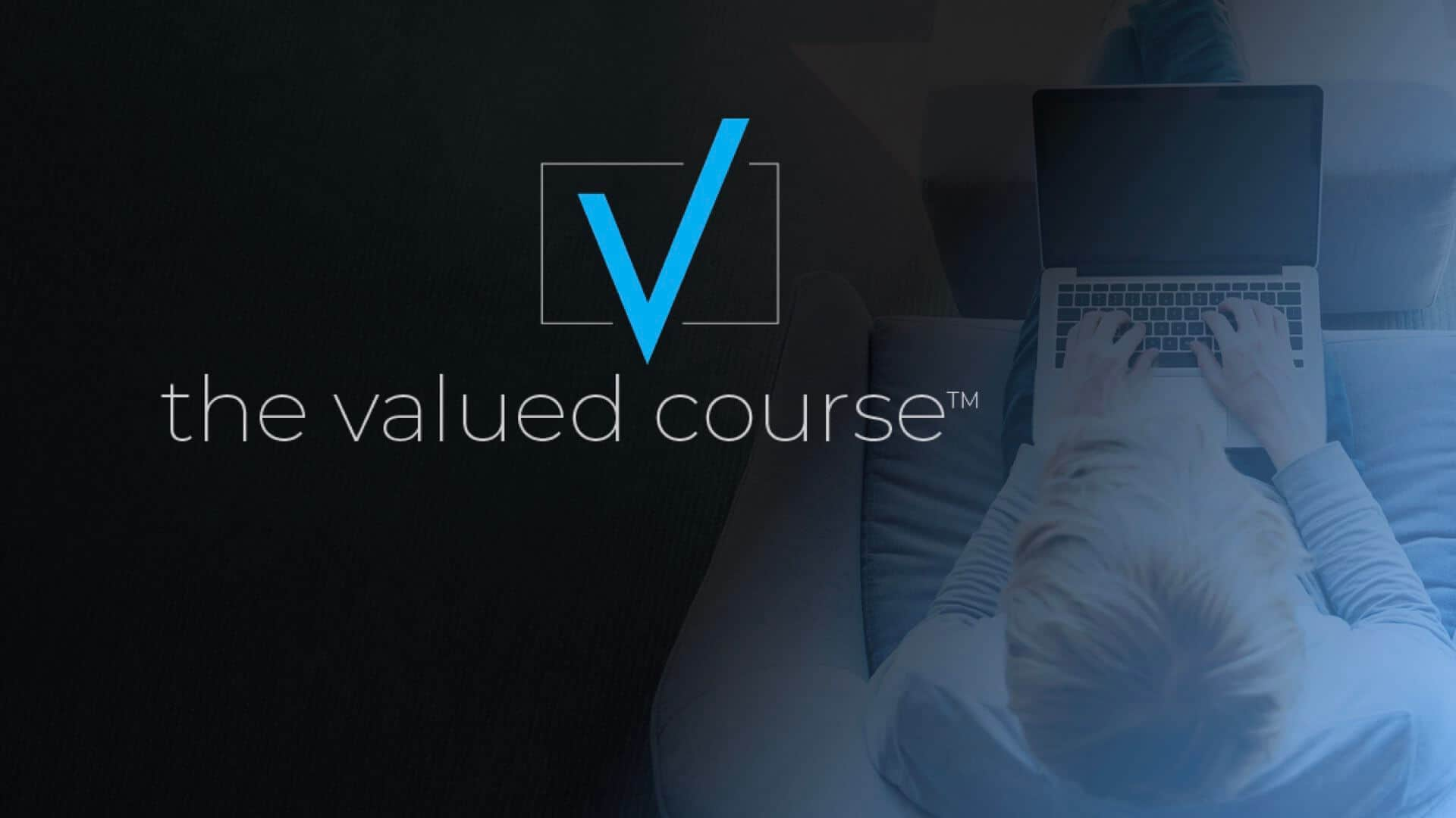 Valued Course Sign Up